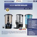 Jual Mesin Water Boiler 30 Liter (MKS-D30) di Medan